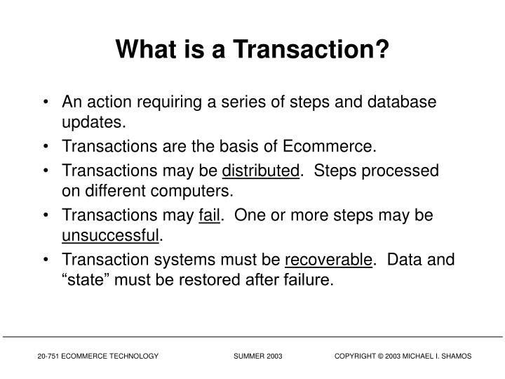 What is a Transaction?