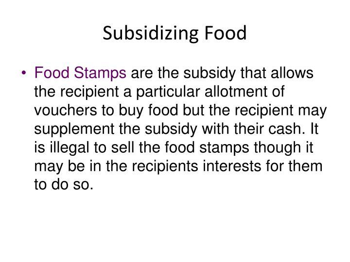 Subsidizing Food