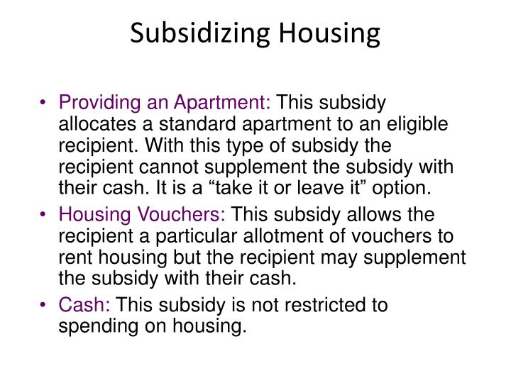 Subsidizing Housing