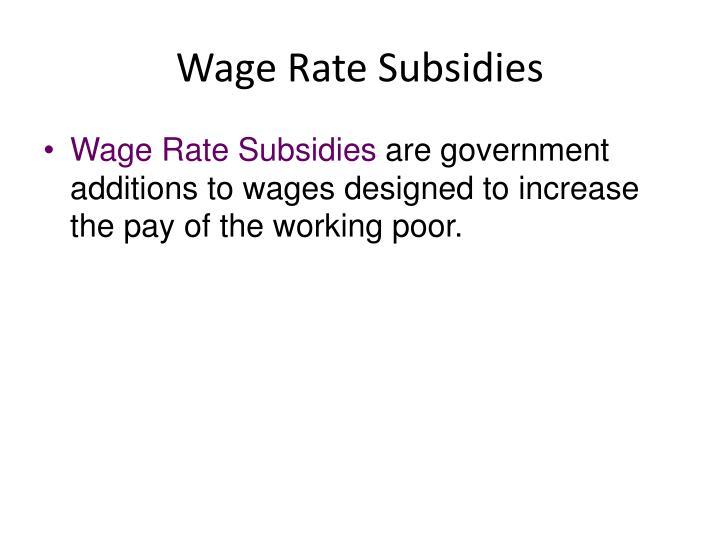 Wage Rate Subsidies