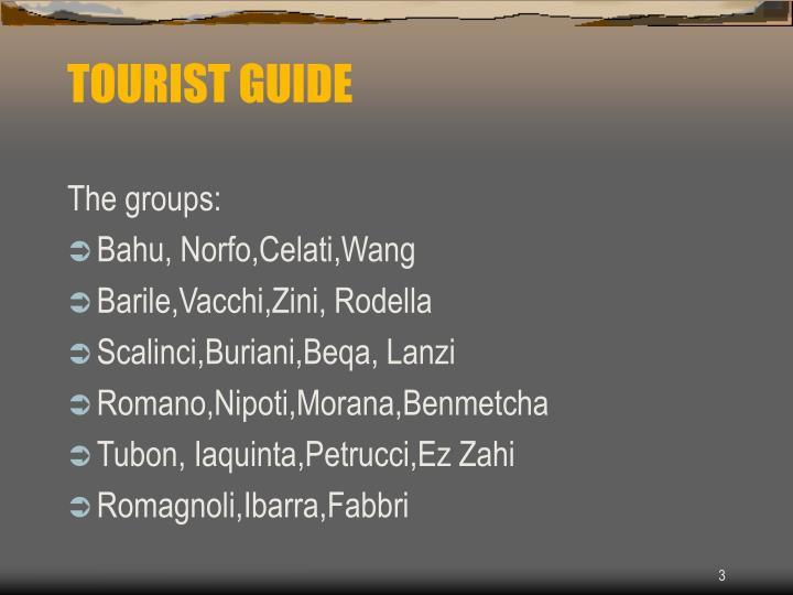 TOURIST GUIDE