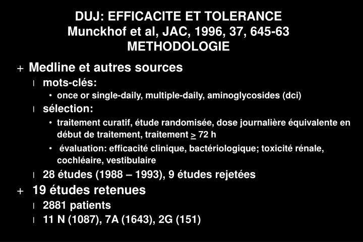 DUJ: EFFICACITE ET TOLERANCE