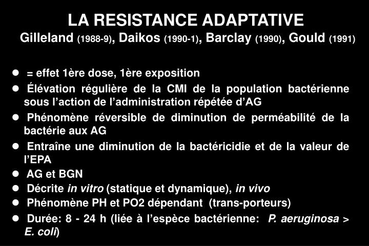LA RESISTANCE ADAPTATIVE