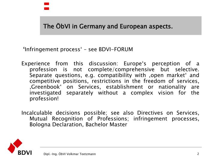 The ÖbVI in Germany and European aspects.