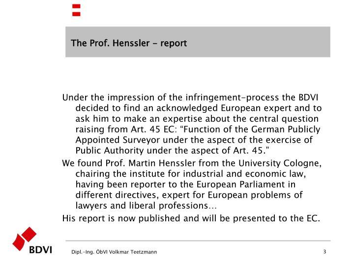 The Prof. Henssler - report