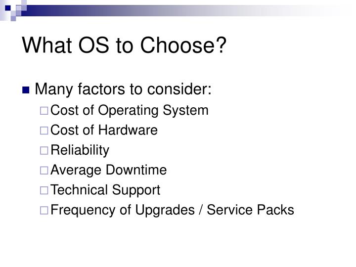 What OS to Choose?
