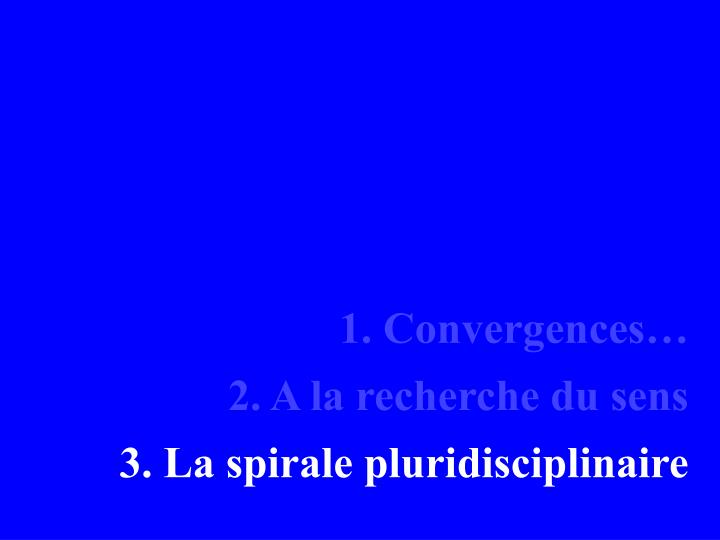 1. Convergences…