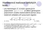 hardwarov realizace cyklick ch k d