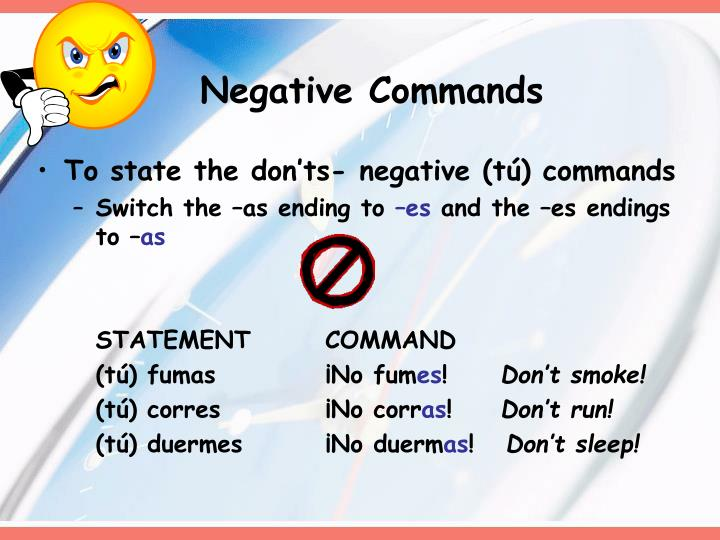 Negative Commands