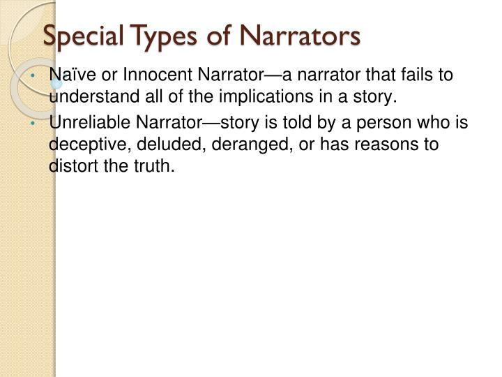 Special Types of Narrators