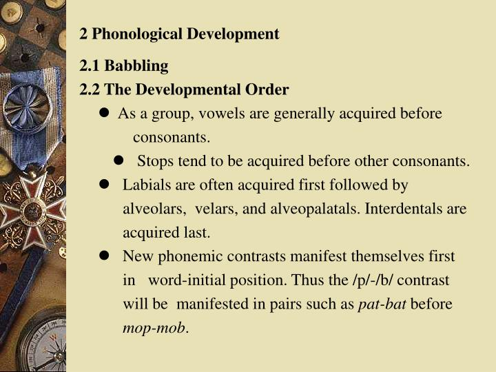 2 Phonological Development