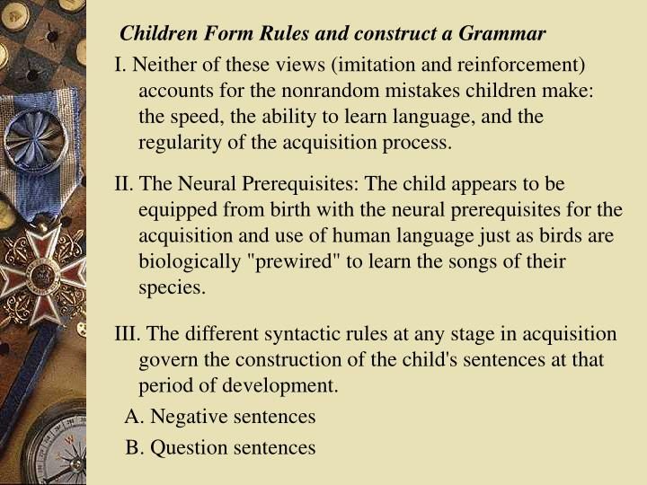 Children Form Rules and construct a Grammar