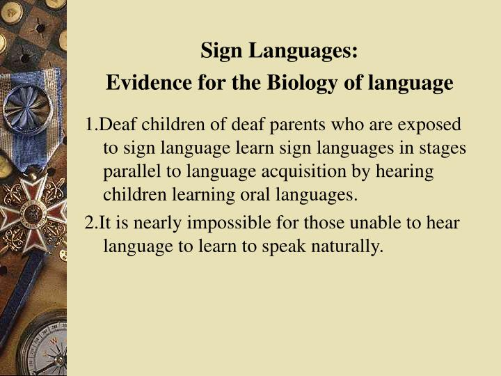 Sign Languages: