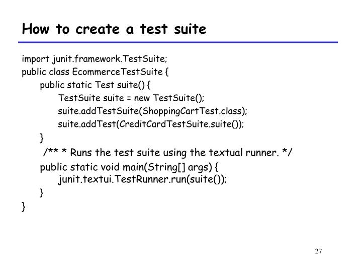 How to create a test suite