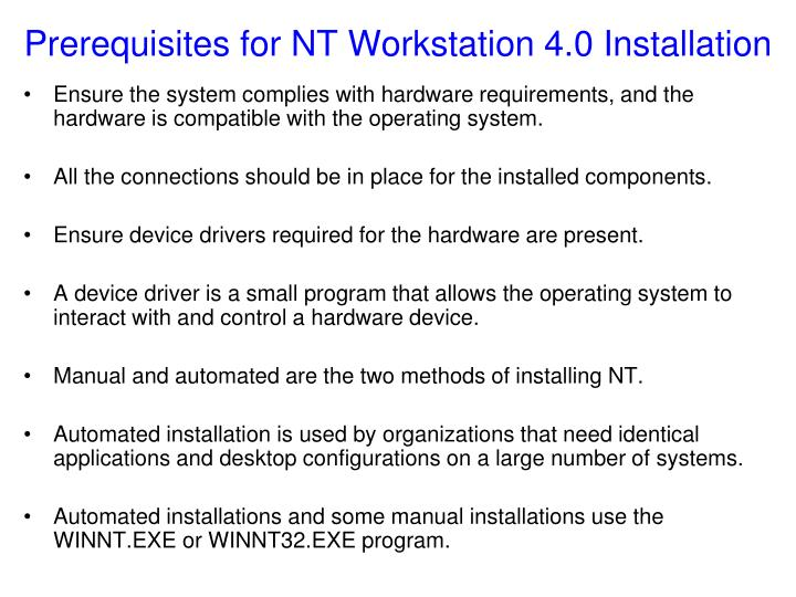 Prerequisites for NT Workstation 4.0 Installation