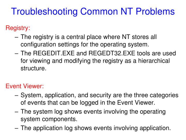 Troubleshooting Common NT Problems