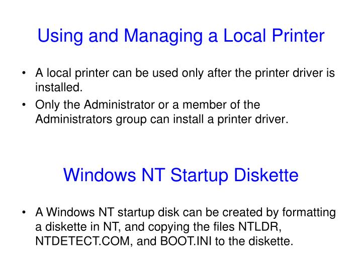 Using and Managing a Local Printer