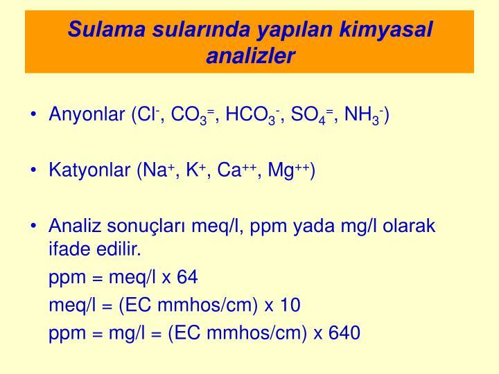Sulama sularında yapılan kimyasal analizler