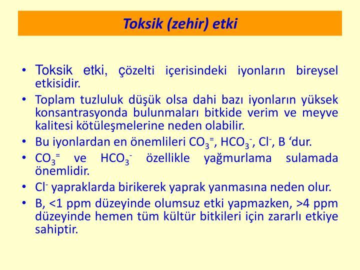 Toksik (zehir) etki
