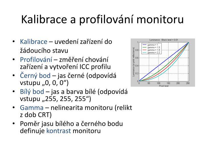 Kalibrace a profilování monitoru