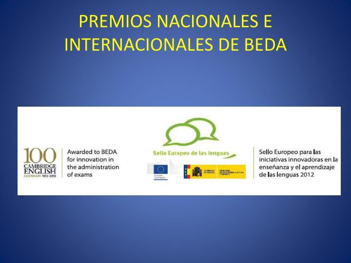 PREMIOS NACIONALES E INTERNACIONALES DE BEDA