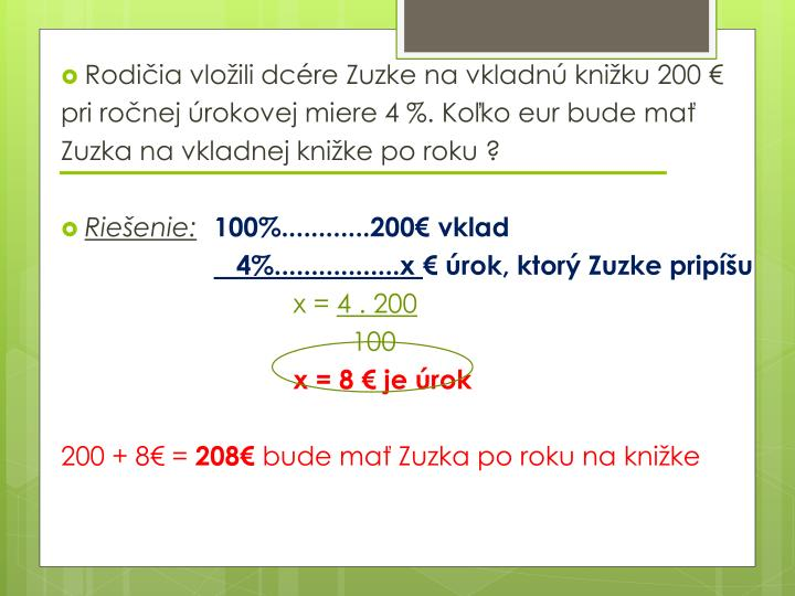 Rodičia vložili dcére Zuzke na vkladnú knižku 200 €
