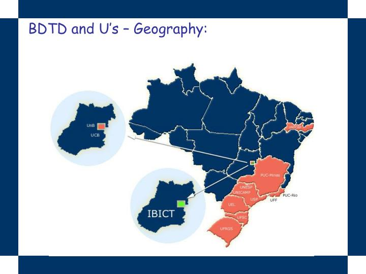 BDTD and U's – Geography: