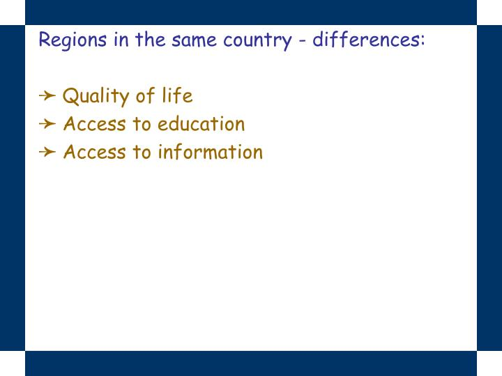 Regions in the same country - differences: