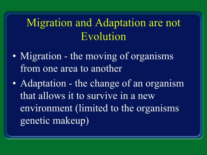 Migration and Adaptation are not Evolution