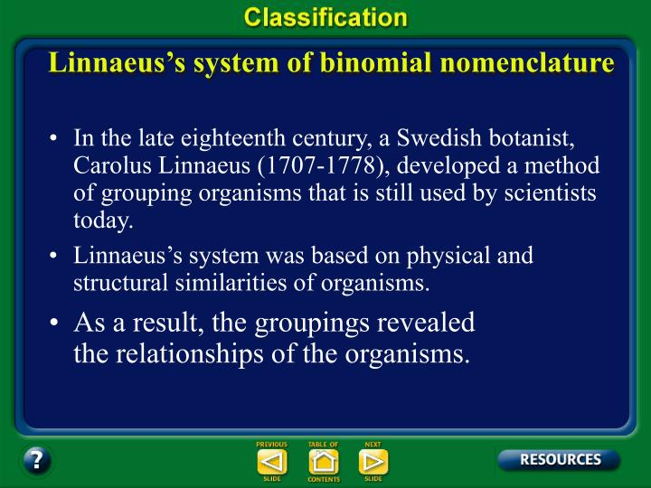 Linnaeus's system of binomial nomenclature