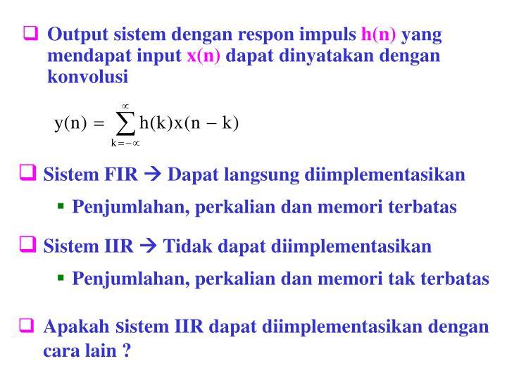 Output sistem dengan respon impuls
