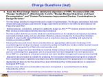 charge questions last