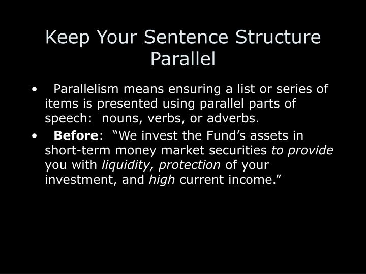 Keep Your Sentence Structure Parallel