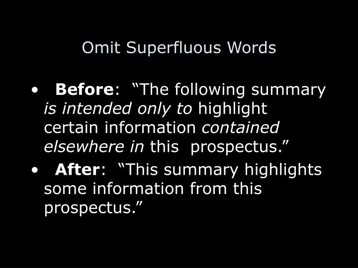 Omit Superfluous Words