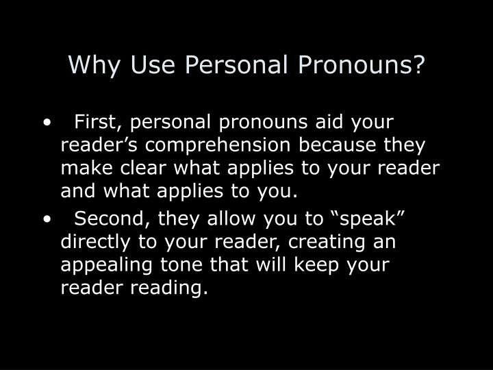 Why Use Personal Pronouns?
