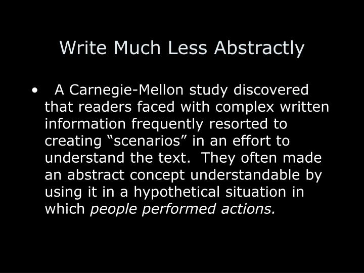 Write Much Less Abstractly