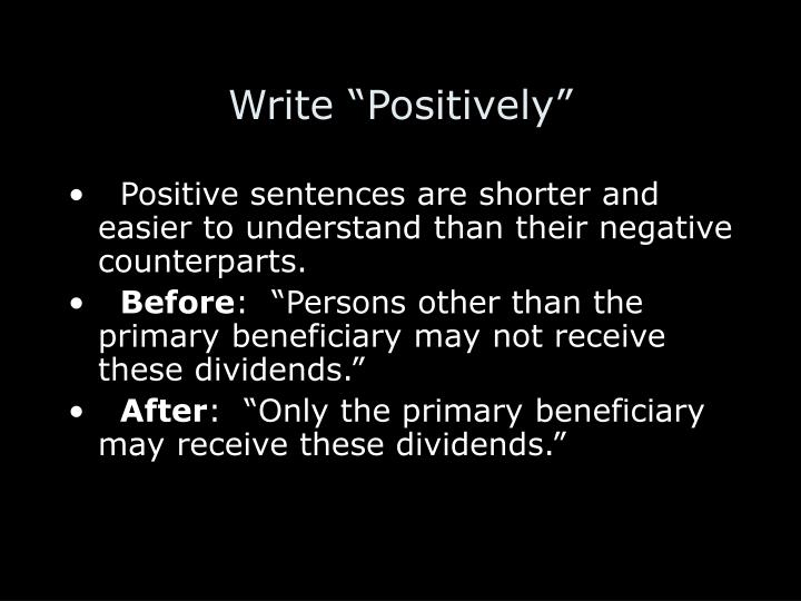 "Write ""Positively"""