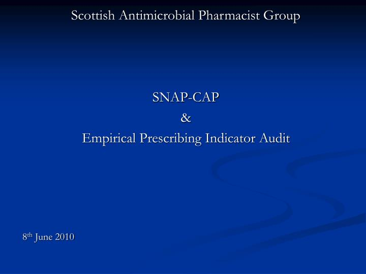 Scottish Antimicrobial Pharmacist Group