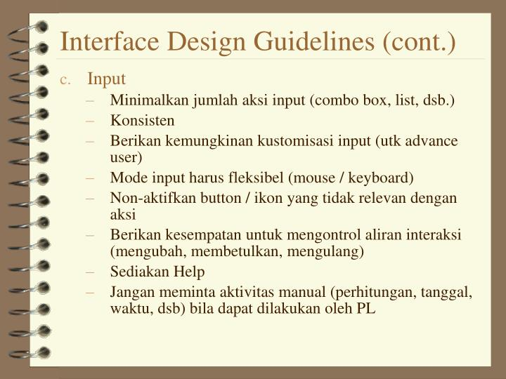 Interface Design Guidelines (cont.)