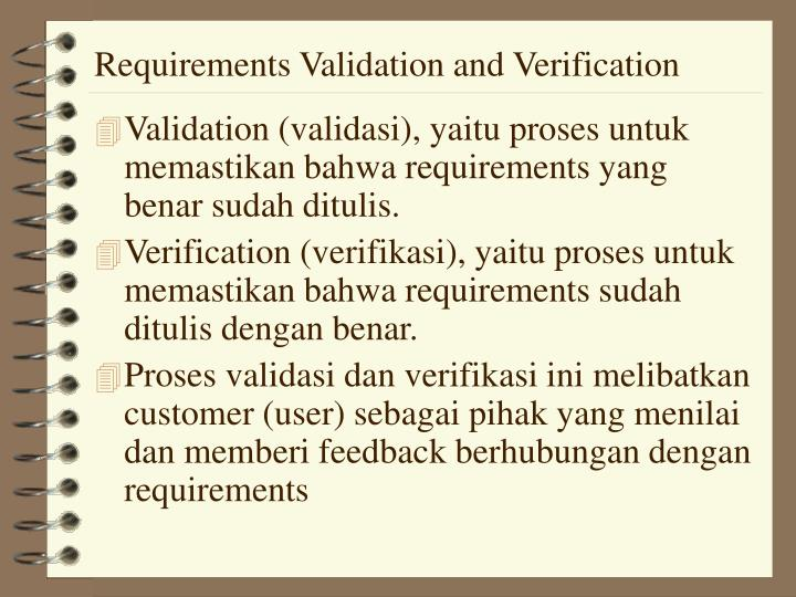 Requirements Validation and Verification