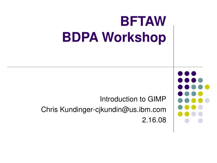 Bftaw bdpa workshop