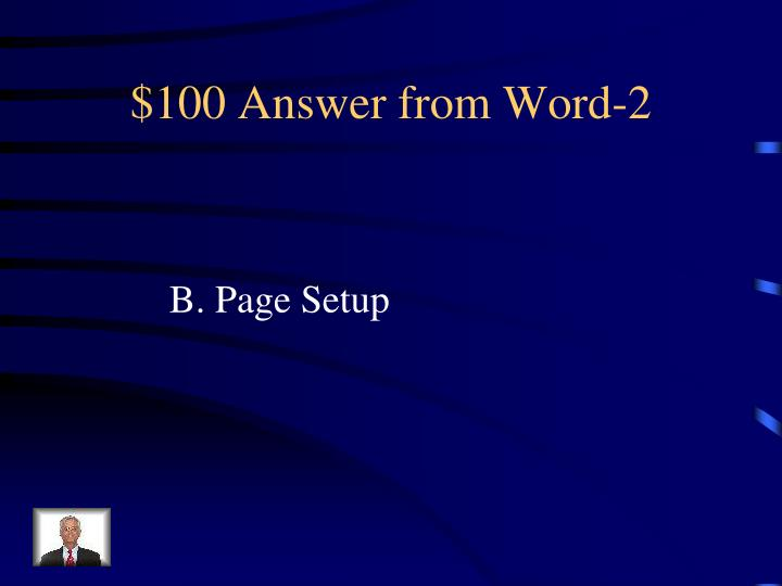 $100 Answer from Word-2