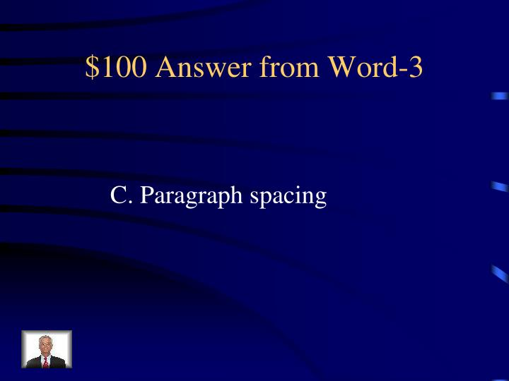 $100 Answer from Word-3