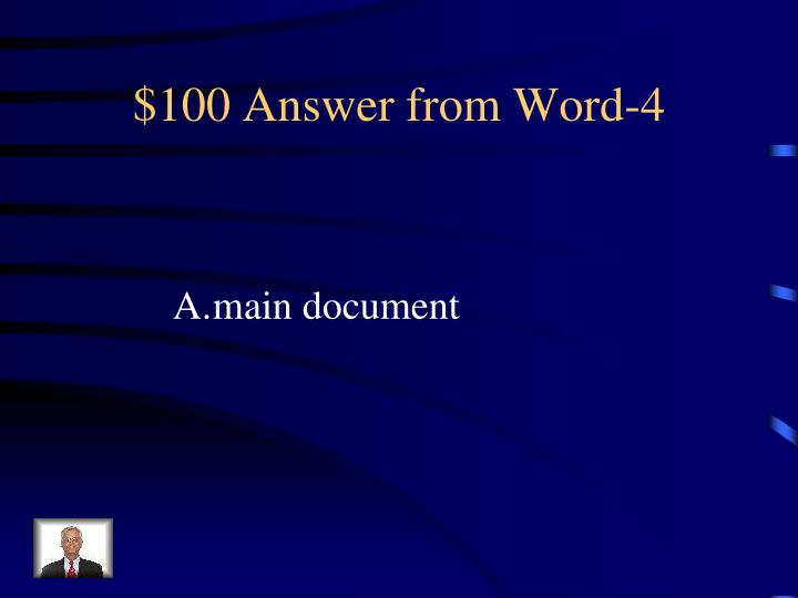 $100 Answer from Word-4