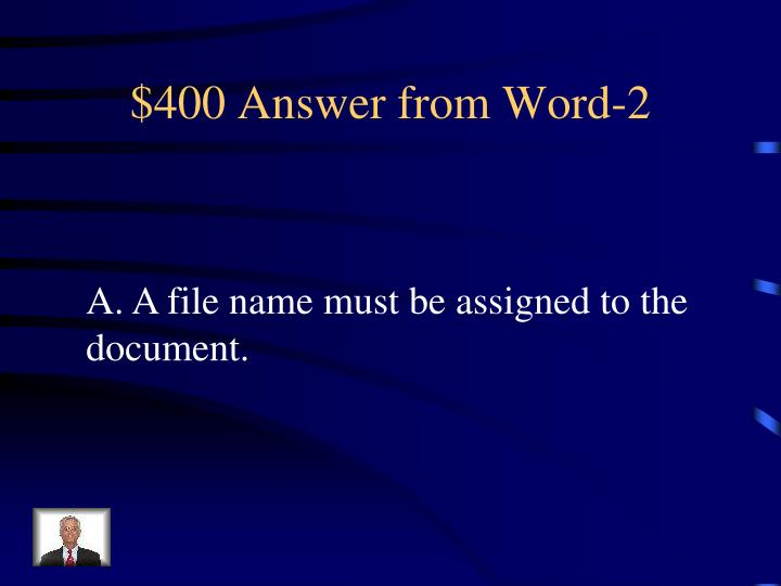 $400 Answer from Word-2