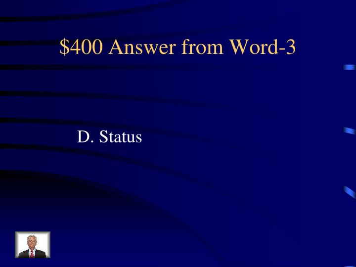 $400 Answer from Word-3