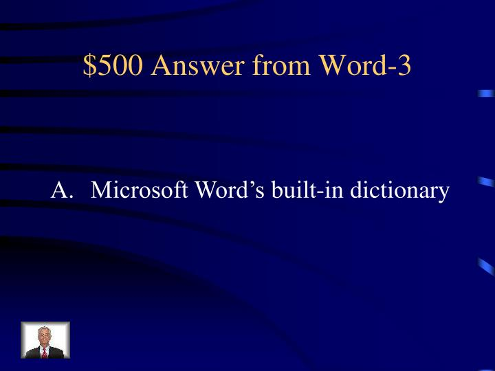 $500 Answer from Word-3