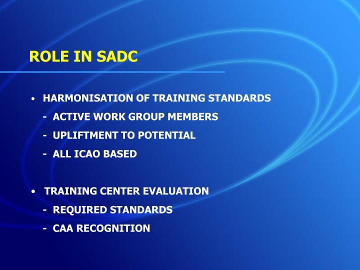 ROLE IN SADC