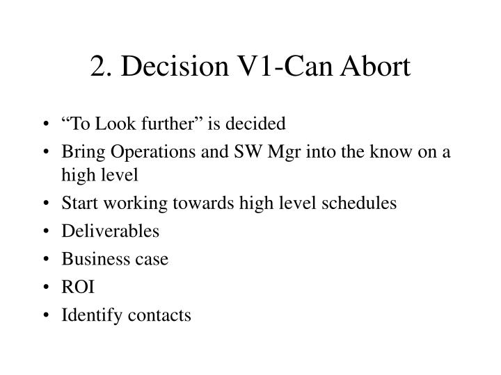 2. Decision V1-Can Abort