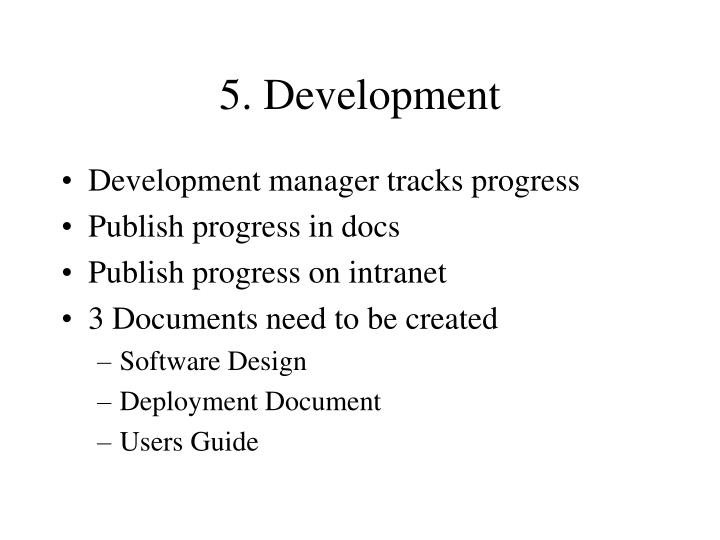 5. Development